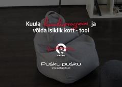 Hommikuprogramm kingib juba reedel ühele oma kuulajale ära kvaliteetse uhke ja mugava Pusku Pusku kott-tooli.